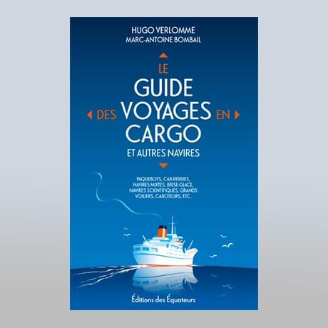 Le Guide Du Voyage En Cargo