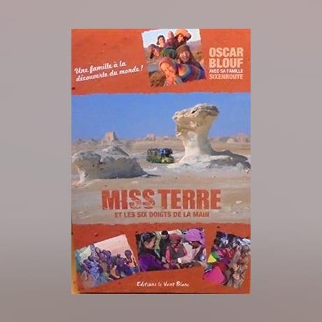 Miss Terre Et Les 6 Doigts De La Main