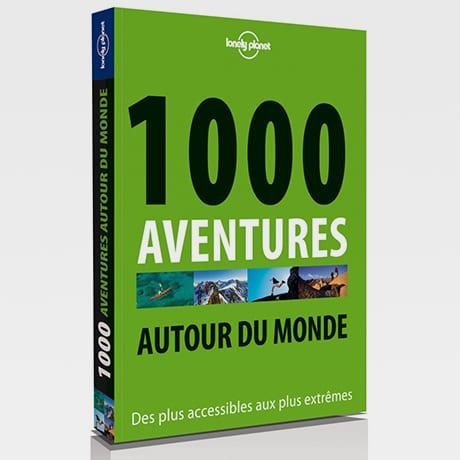 1000 aventures autour du monde