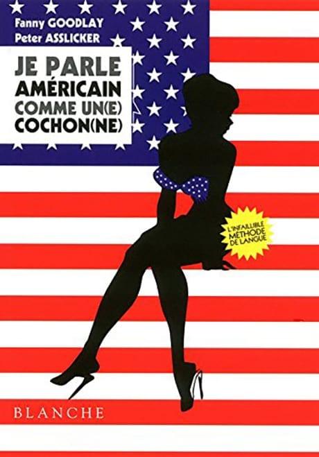 Je Parle Américain comme un Cochon